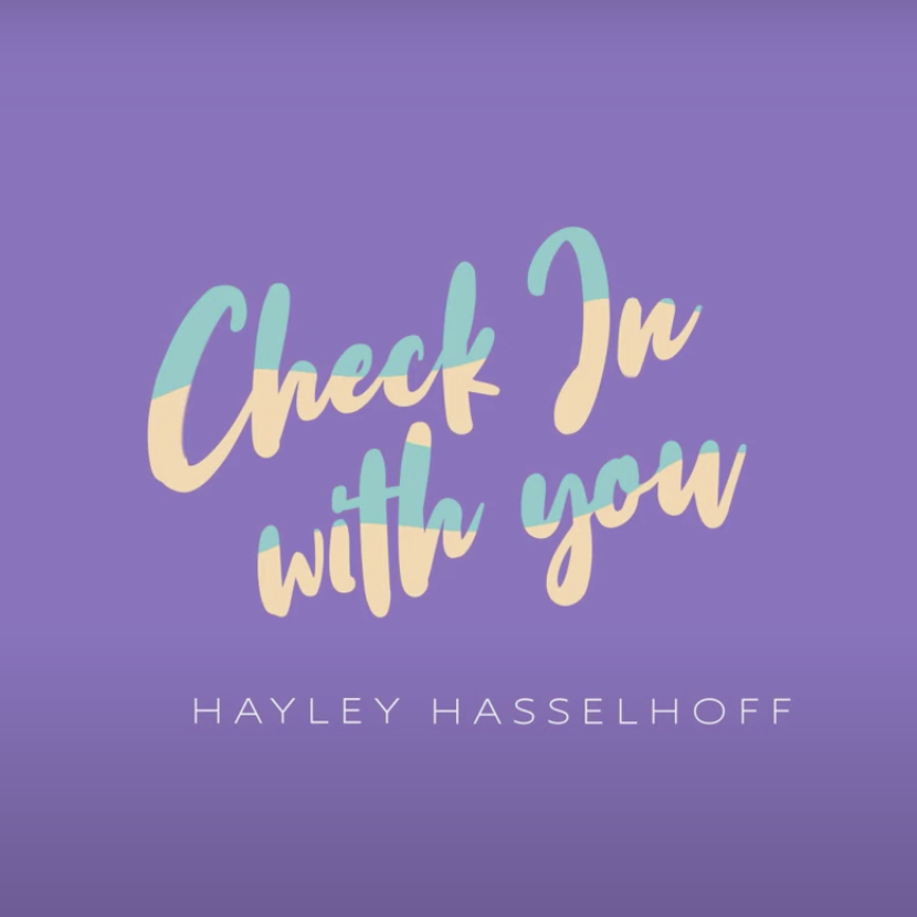 Check in with you - Hayley Hasselhoff